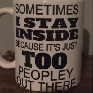 Other - Too peopley outside coffee mug